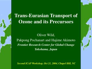 Trans-Eurasian Transport of Ozone and its Precursors