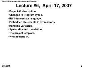 Lecture #6,  April 17, 2007