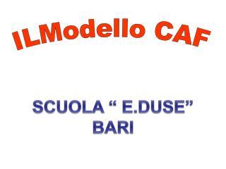 ILModello CAF