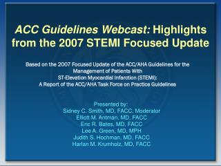 ACC Guidelines Webcast:  Highlights from the 2007 STEMI Focused Update