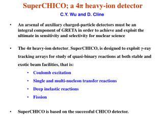 SuperCHICO; a 4 π  heavy-ion detector
