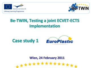 Be-TWIN, Testing a joint ECVET-ECTS Implementation