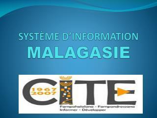 SYSTÈME D'INFORMATION  MALAGASIE