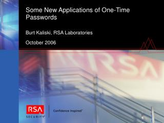 Some New Applications of One-Time Passwords