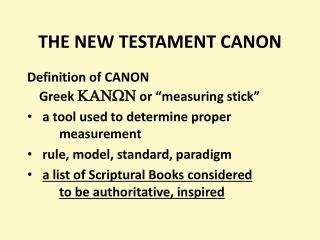 THE NEW TESTAMENT CANON