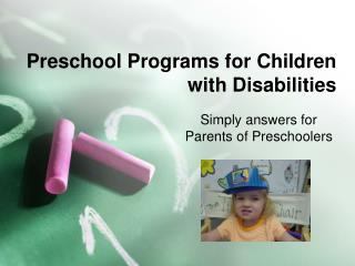 Preschool Programs for Children with Disabilities