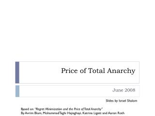 Price of Total Anarchy