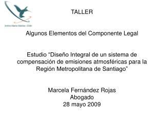 Algunos Elementos Componente legal 1. Proyecto de Ley sobre Bonos de       Descontaminación