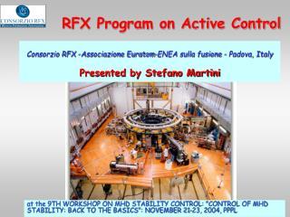RFX Program on Active Control
