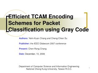 Efficient TCAM Encoding Schemes for Packet Classification using Gray Code