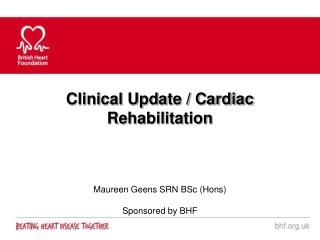 Clinical Update / Cardiac Rehabilitation