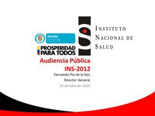 Audiencia Pública  INS-2012