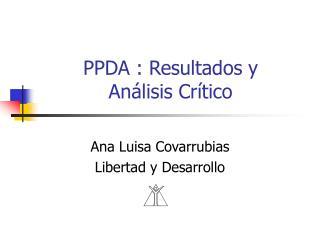 PPDA : Resultados y  Análisis Crítico