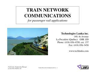 TRAIN NETWORK COMMUNICATIONS for passenger rail applications