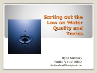 Sorting out the Law on Water Quality and Toxics