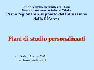 Viterbo, 17 marzo 2005 santinavaccaro@tiscali.it
