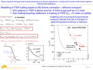 Modelling of ITER fuelling based on B2-Eirene (ionisation + diffusive transport)