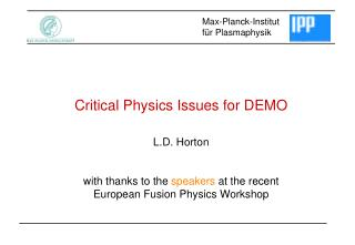 Critical Physics Issues for DEMO
