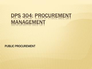 DPS 304: Procurement Management