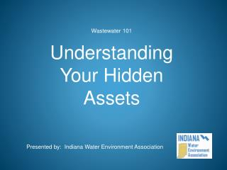 Wastewater 101 Understanding Your Hidden Assets