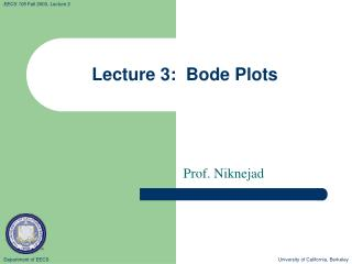 Lecture 3:  Bode Plots
