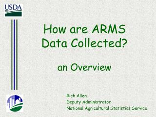How are ARMS  Data Collected? an Overview