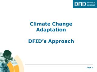 Climate Change Adaptation DFID's Approach