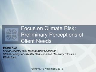 Daniel Kull Senior Disaster Risk Management Specialist