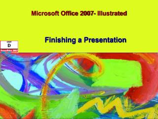 Microsoft Office 2007- Illustrated