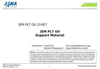 JEM PLT OV Support Material
