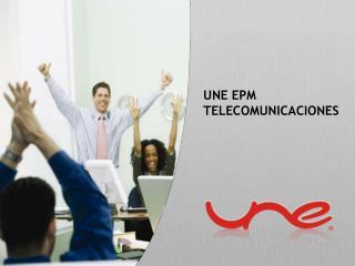 UNE EPM  TELECOMUNICACIONES