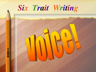 Six Trait Writing