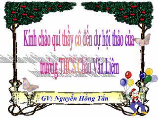 Kính chào quí thầy cô đến dự hội thảo của  trường THCS Châu Văn Liêm