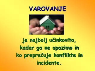 VAROVANJE