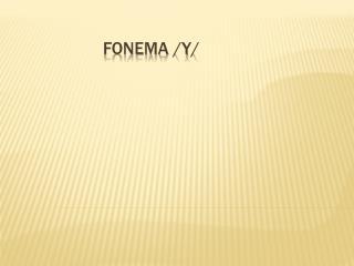 Fonema /y/