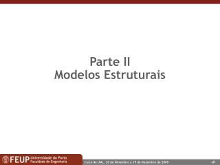 Parte II Modelos Estruturais