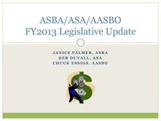 ASBA/ASA/AASBO FY2013 Legislative Update