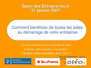 Salon des Entrepreneurs  31 janvier 2007