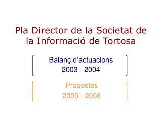 Pla Director de la Societat de la Informació de Tortosa
