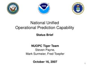 National Unified Operational Prediction Capability Status Brief