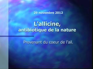 L'allicine ,  antibiotique  de la nature