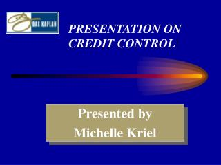 PRESENTATION ON CREDIT CONTROL