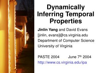 Jinlin Yang and David Evans [jinlin, evans]cs.virginia Department of Computer Science University of Virginia  PASTE 2004