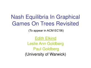 Nash Equilibria In Graphical Games On Trees Revisited