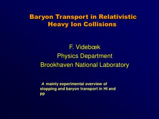 Baryon Transport in Relativistic Heavy Ion Collisions