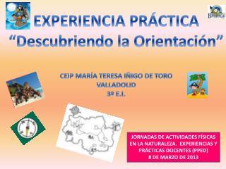 JORNADAS DE ACTIVIDADES F�SICAS EN LA NATURALEZA.  EXPERIENCIAS Y PR�CTICAS DOCENTES (PPED)