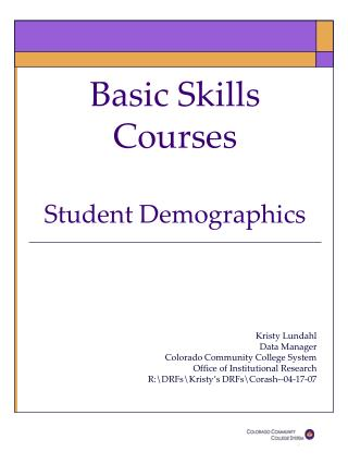 Basic Skills Courses  Student Demographics