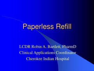 Paperless Refill
