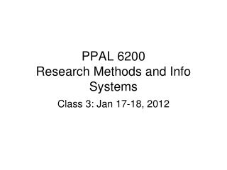 PPAL 6200 Research Methods and Info Systems