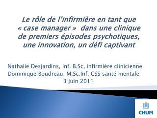 Nathalie Desjardins, Inf. B.Sc, infirmière clinicienne